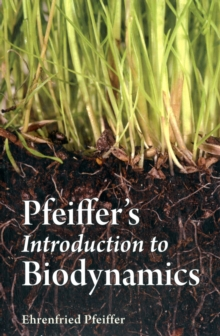 Pfeiffer's Introduction to Biodynamics, Paperback Book