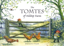 The Tomtes of Hilltop Farm, Hardback