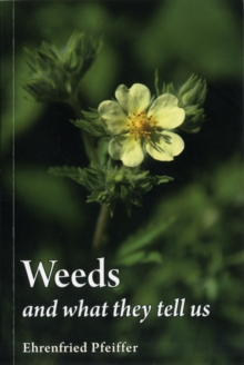 Weeds and What They Tell Us, Paperback
