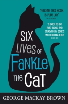 Six Lives of Fankle the Cat, Paperback