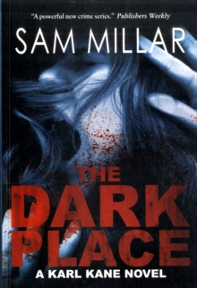 The Dark Place : A Karl Kane Novel, Paperback