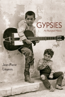 Gypsies : An Illustrated History, Paperback Book