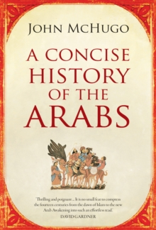 A Concise History of the Arabs, Paperback Book