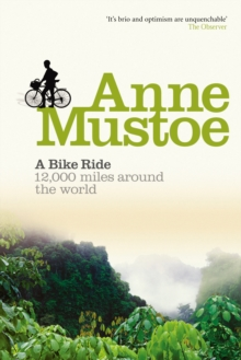 A Bike Ride : 12, 000 Miles Around the World, Paperback Book