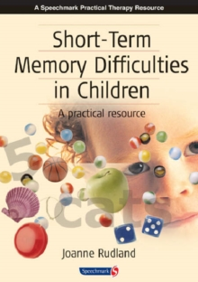 Short-Term Memory Difficulties in Children : A Practical Resource, Spiral bound