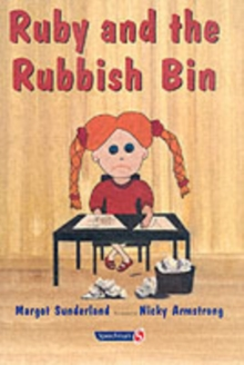 Ruby and the Rubbish Bin : A Story for Children with Low Self-Esteem, Paperback