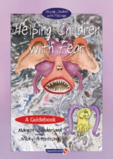 Helping Children with Fear : A Guidebook, Paperback Book