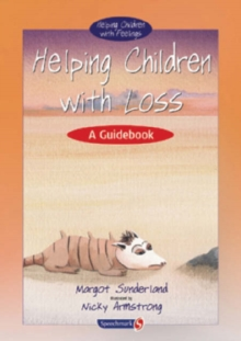 Helping Children with Loss : A Guidebook, Spiral bound