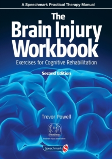 The Brain Injury Workbook : Exercises for Cognitive Rehabilitation, Paperback Book