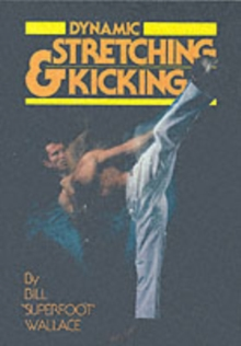 Dynamic Stretching and Kicking, Paperback
