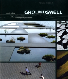 Groundswell : Constructing the Contemporary Landscape, Paperback
