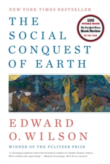 The Social Conquest of Earth, Paperback Book