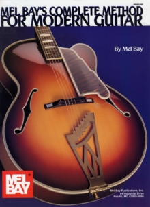 Mel Bay's Complete Method for Modern Guitar, Paperback Book