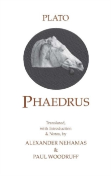 Phaedrus : With a Selection of Early Greek Poems and Fragments About Love, Paperback