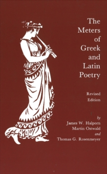 The Meters of Greek and Latin Poetry, Paperback