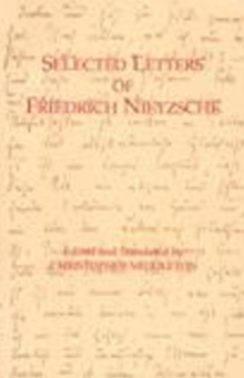 Selected Letters of Friedrich Nietzsche, Paperback