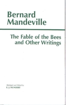 The Fable of the Bees and Other Writings, Paperback