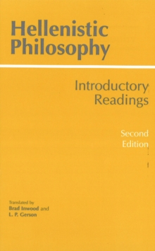 Hellenistic Philosophy : Introductory Readings, Paperback