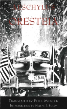 The Oresteia, Paperback
