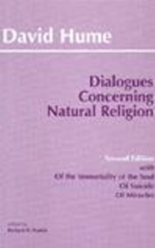 "Dialogues Concerning Natural Religion : with ""Of the Immortality of the Soul, ""Of Suicide"", ""Of Miracles"", Paperback"