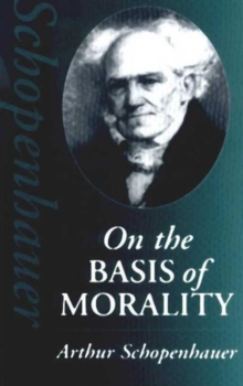On the Basis of Morality, Paperback Book