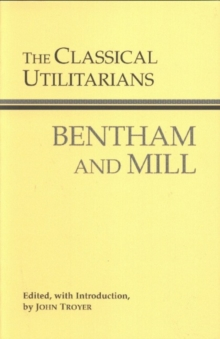 The Classical Utilitarians, Paperback
