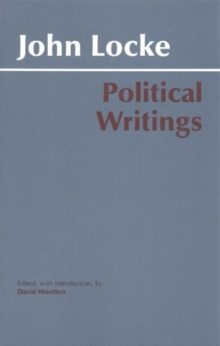 Locke: Political Writings : John Locke, Paperback Book
