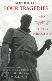 Four Tragedies : Ajax, Women of Trachis, Electra, Philoctetes, Paperback