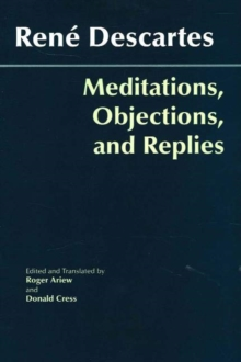 Meditations, Objections, and Replies, Paperback Book