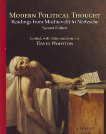 Modern Political Thought : Readings from Machiavelli to Nietzsche, Paperback Book