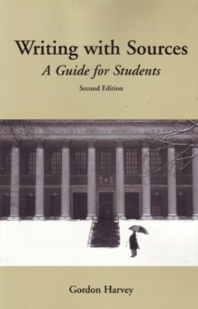 Writing with Sources : A Guide for Students, Paperback