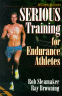 Serious Training for Endurance Athletes, Paperback