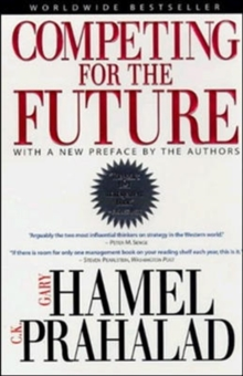 Competing for the Future, Paperback