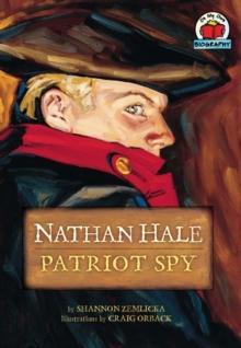 Image of Nathan Hale : Patriot Spy