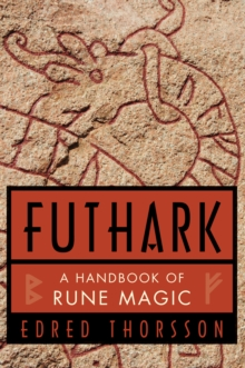 Futhark : Handbook of Rune Magic, Paperback