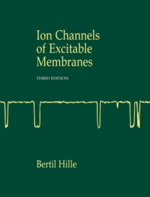Ion Channels of Excitable Membranes, Hardback