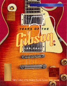 Tony Bacon : 50 Years of the Gibson Les Paul, Paperback