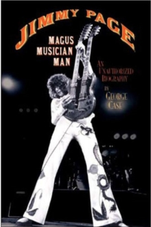 Jimmy Page: Magus Musician Man : An Unauthorised Biography, Paperback Book