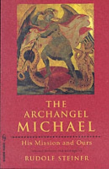 The Archangel Michael : His Mission and Ours, Paperback