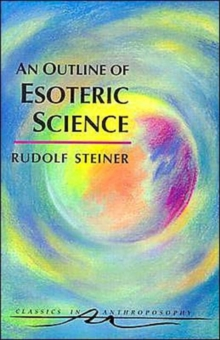 An Outline of Esoteric Science, Paperback