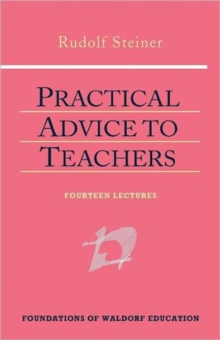 Practical Advice to Teachers, Hardback