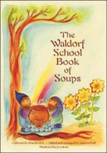 The Waldorf Book of Soups, Paperback Book