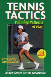 Tennis Tactics : Winning Patterns of Play, Paperback Book