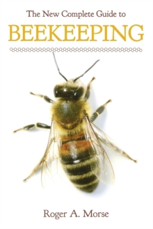The New Complete Guide to Beekeeping, Paperback