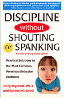 Discipline without Shouting or Spanking, Paperback