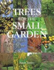 Trees for the Small Garden, Hardback