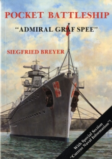 Pocket Battleship: the Admiral Graf Spree, Paperback
