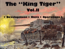 The King Tiger Tank : v. 2, Paperback Book