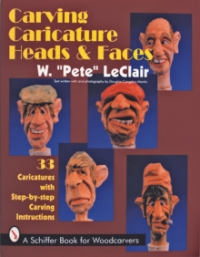 Carving Caricature Heads and Faces, Paperback