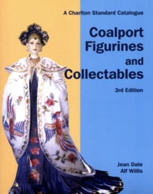 Coalport Figurines and Collectables : The Charlton Standard Catalogue, Paperback Book